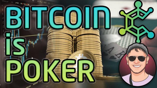 bitcoin-is-like-poker-cryptocurrency-cryptonomics-yt.