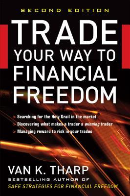 chia-se-sach-trade-your-way-to-financial-freedom-cua-tien-si-van-k-tharp-traderviet.