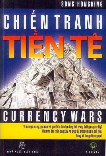 Chút tản mạn về quyển sách Chiến Tranh Tiền Tệ -2.