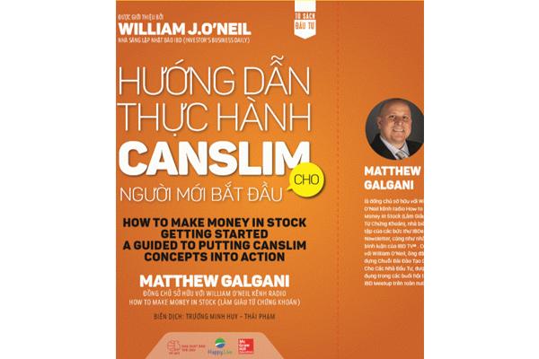 sach-huong-dan-thuc-hanh-chung-khoan-phuong-phap-canslim-matthew-galgani.