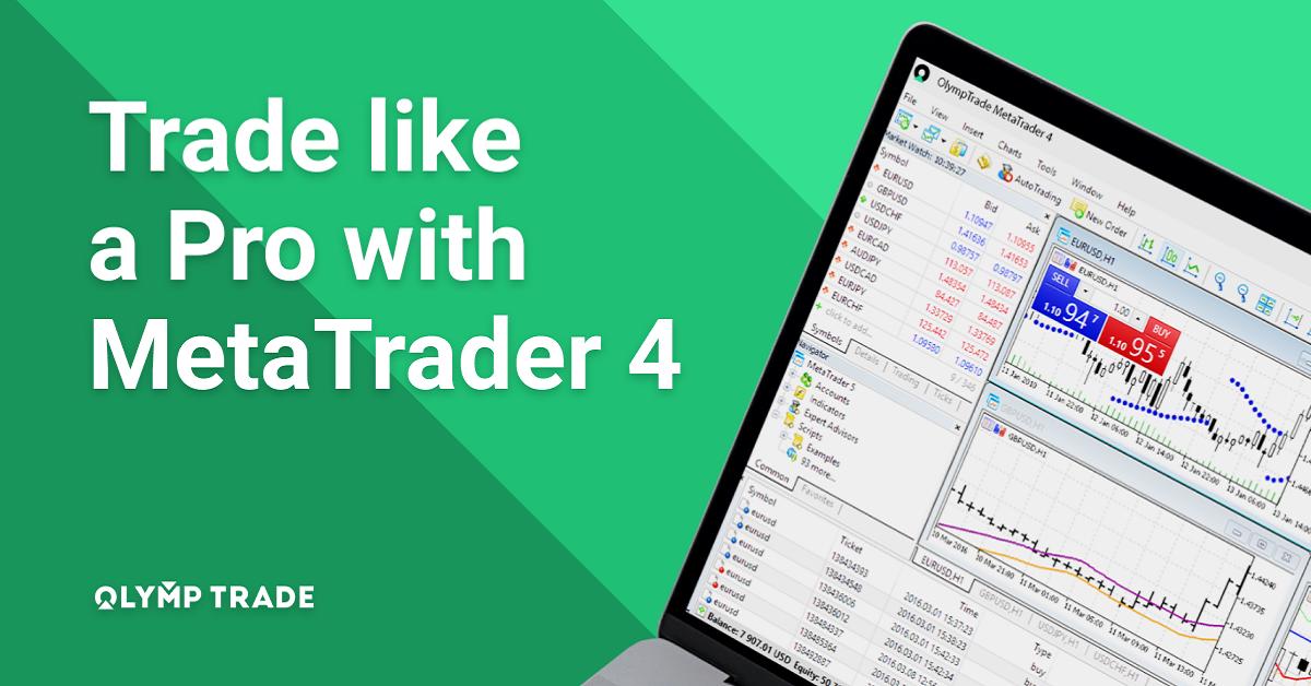 Olymp Trade hiện đã hỗ trợ cho MetaTrader 4