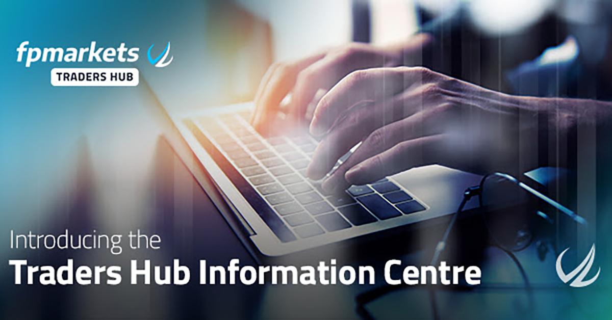 FP Markets ra mắt Trader Hub nơi cung cấp thông tin cho trader
