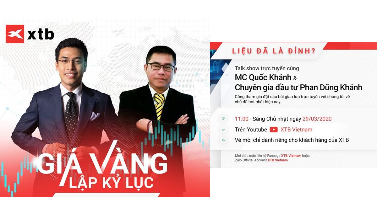 MC Quốc Khánh & Chuyên gia đầu tư Phan Dũng Khánh - Giá vàng lập kỷ lục, liệu đã là đỉnh?