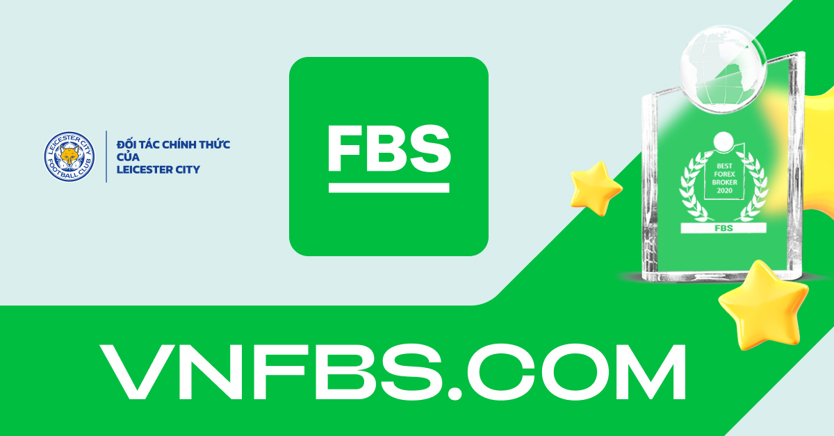 FBS – Nhà môi giới FX đáng tin cậy tại Việt Nam