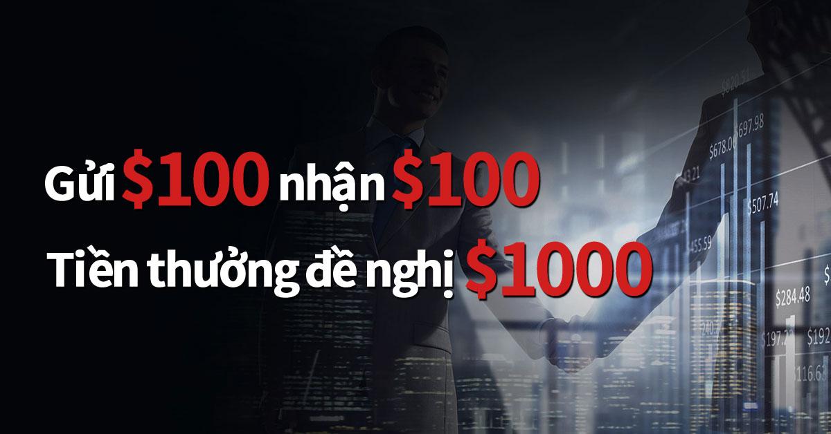 Khách hàng mới của Capstone được hưởng phần thưởng $100; Ngoài ra phần thưởng $1000 chờ nhận