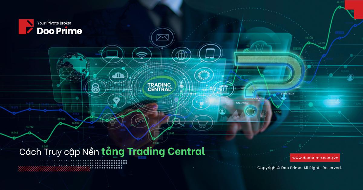 Doo Prime đã thuê Trading Central, một nền tảng cao cấp, một điểm để hỗ trợ quyết định đầu tư