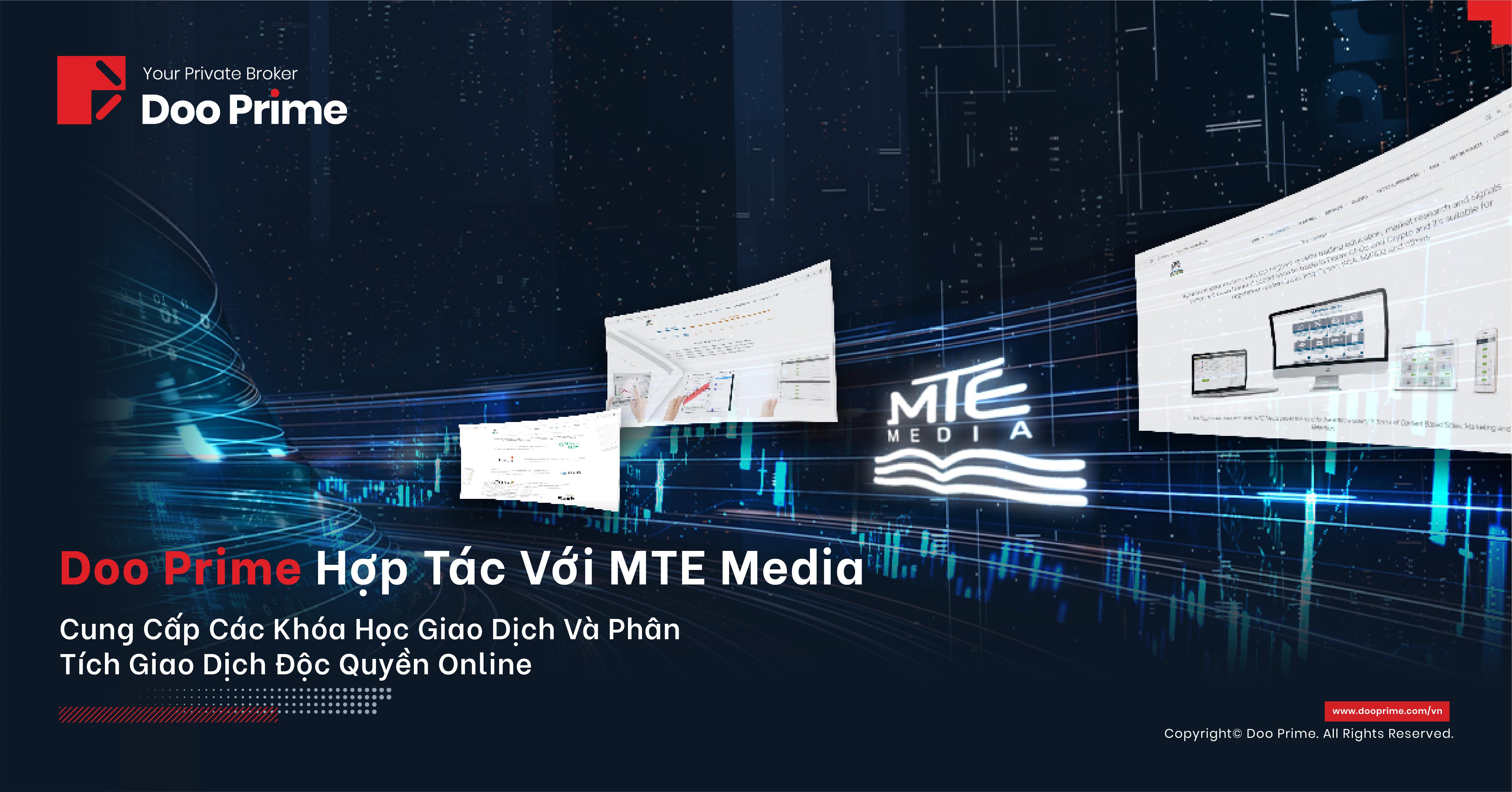 Doo Prime hợp tác với MTE Media để cung cấp các khóa học giao dịch trực tuyến độc quyền và phân tích